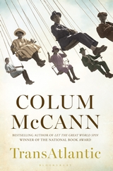 TransAtlantic by Colum McCann (UK/Irish cover)