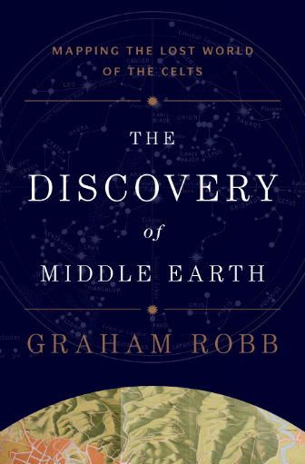 The Discovery of Middle Earth by Graham Robb