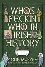 Whos Feckin Who in Irish History